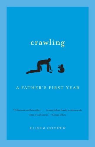 Crawling: A Father