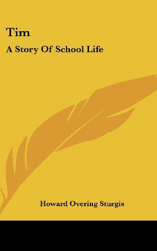 Tim: A Story of School Life