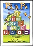 img - for Helu Papa-Counting in Hawaiian: Pi'a Pa-Hawaiian Alphabet book / textbook / text book