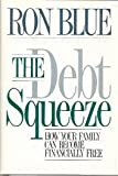 img - for DEBT SQUEEZE 1st edition by Blue, Ronald (1989) Hardcover book / textbook / text book