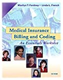 img - for Medical Insurance Billing and Coding: An Essentials Worktext (Book & CD-ROM) book / textbook / text book