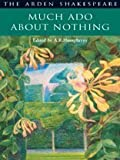Much Ado About Nothing - Arden Shakespeare: Second Series - Paperback (190343646X) by A. R. Humphreys