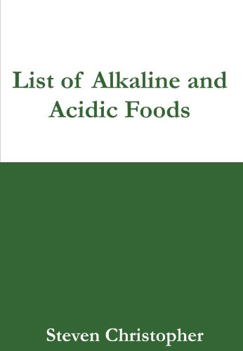 List of 50 Alkaline Foods and 50 Acidic Foods (Alkaline Food List compare prices)