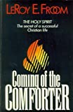 img - for The Coming of the Comforter (Christian Home Library) book / textbook / text book
