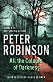 All the Colours of Darkness Peter Robinson