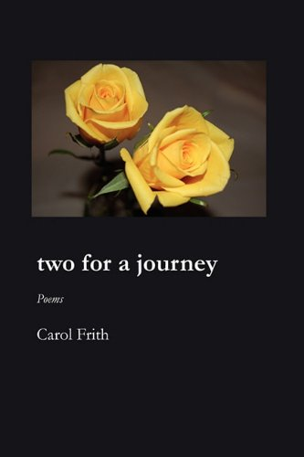 TWO FOR A JOURNEY, Frith, Carol