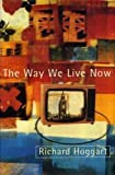 img - for THE WAY WE LIVE NOW: DILEMMAS IN CONTEMPORARY CULTURE book / textbook / text book