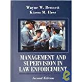 Management and Supervision in Law Enforcement : (0314067515) by Bennett, Wayne W.