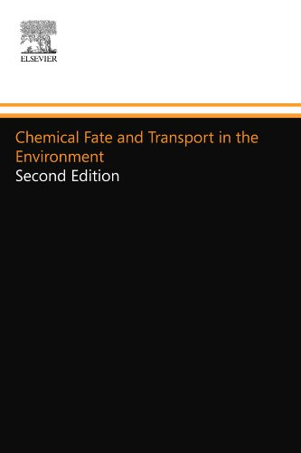 Chemical Fate and Transport in the Environment: Second Edition