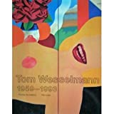 Tom Wesselmann, 1959-1993 (German Edition) (3893226354) by Wesselmann, Tom