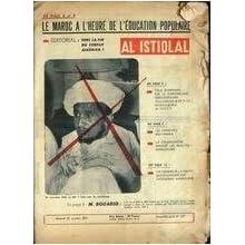 AL ISTIQLAL [No 122] du 25/10/1958 - LE MAROC A L'HEURE DE L'EDUCATOIN POPULAIRE - VERS LA FIN DU CONFLIT ALGERIEN...