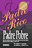 img - for PADRE RICO PADRE POBRE book / textbook / text book