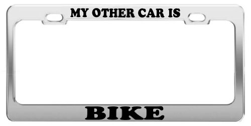MY OTHER CAR IS BIKE License Plate Frame Car