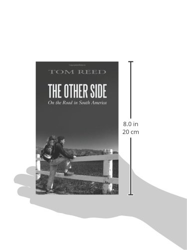 The Other Side: On the Road in South America
