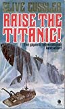 Clive Cussler Raise the Titanic