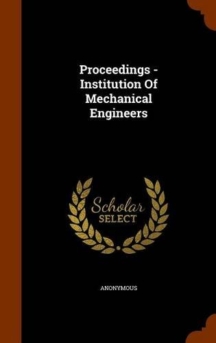 Proceedings - Institution Of Mechanical Engineers