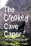The Crooked Cave Caper!