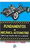 img - for Fundamentos De Mecanica Automotriz (Spanish Edition) book / textbook / text book