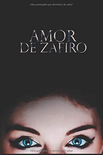 AMOR DE ZAFIRO  [Noir, Cherie] (Tapa Blanda)