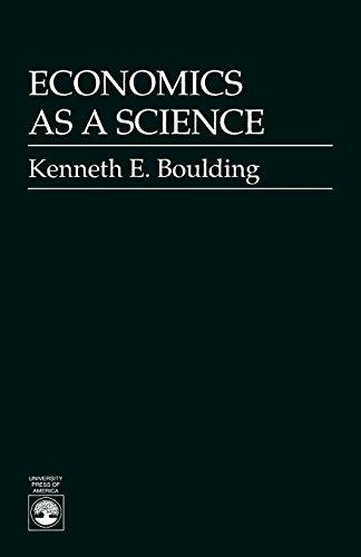 Economics As a Science (Exxon Education Foundation series on rhetoric and political discourse)