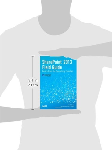 SharePoint 2013 Field Guide:Advice from the Consulting Trenches