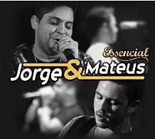 Jorge & Mateus - Essencial