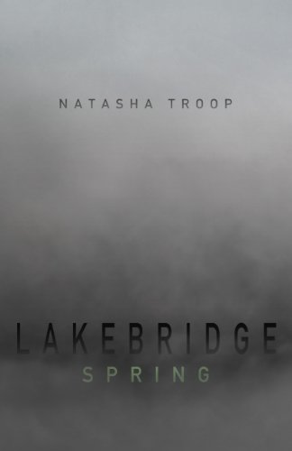 Lakebridge: Spring (Supernatural Horror Literary Fiction)