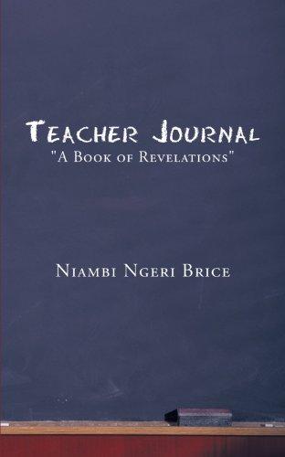 Teacher Journal: A Book of Revelations