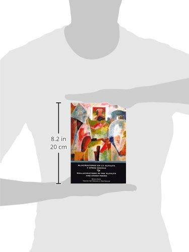 Alucinaciones En La Alfalfa y Otros Poemas/Hallucinations in the Alfalfa and Other Poems
