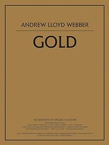 Andrew Lloyd Webber: Gold. Partituras para Piano, Voz y