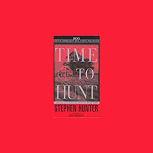 Time to Hunt | [Stephen Hunter]
