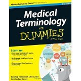 img - for Medical Terminology For Dummies [PAPERBACK] [2015] [By Beverley Henderson] book / textbook / text book