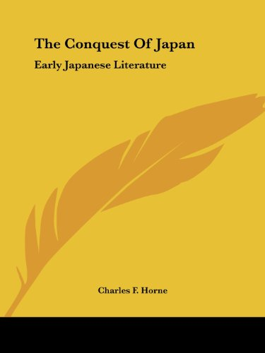 The Conquest of Japan: Early Japanese Literature