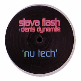 Slava Flash Ft. Denis Dynamite - Nu Tech