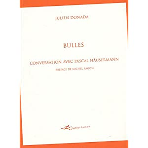 Bulles : Conversation avec Pascal Häusermann