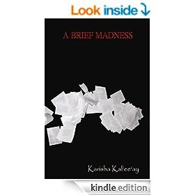 A Brief Madness