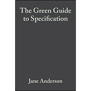 The Green Guide to Specification (Hardcover)