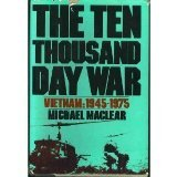 The 10,000 Day War: Vietnamby Michael MacLear