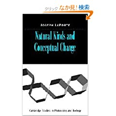 Natural Kinds and Conceptual Change (Cambridge Studies in Philosophy and Biology)