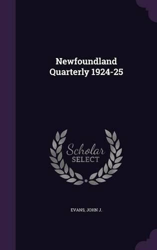 Newfoundland Quarterly 1924-25