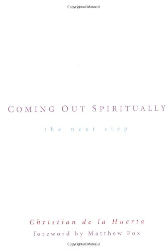 Coming Out Spiritually by Christian de la Huerta