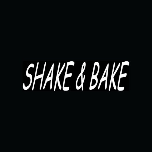 SHAKE & BAKE Sticker Funny Quote Window Vinyl Laptop - Die cut vinyl decal for windows, cars, trucks, tool boxes, laptops, MacBook - virtually any hard, smooth surface (Bake Stickers compare prices)