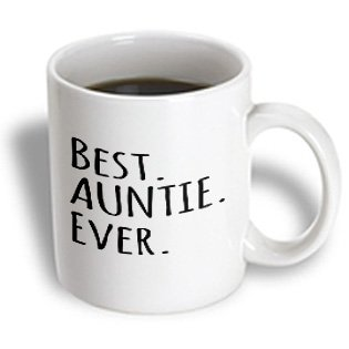 3Drose Mug_151475_1 Best Auntie Ever Family Gifts For Relatives And Honorary Aunts And Great Aunts Black Text Ceramic Mug, 11-Ounce front-381269