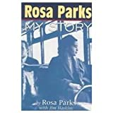 Rosa Parks: My Story (1442003820) by Parks, Rosa