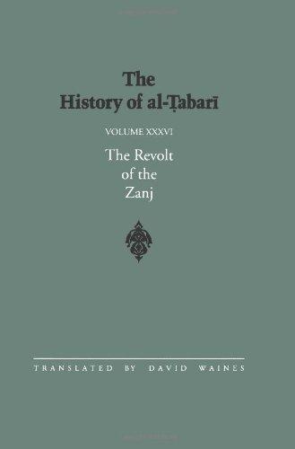 The History of Al-Tabari: The Revolt of the Zanj (Bibliotheca  Persica)