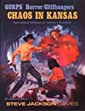 img - for Chaos In Kansas (Gurps Horror/Cliffhangers) book / textbook / text book