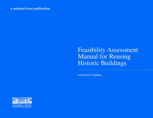 Feasibility Assessment Manual for Reusing Historic Buildings