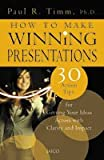 img - for How to Make Winning Presentations book / textbook / text book