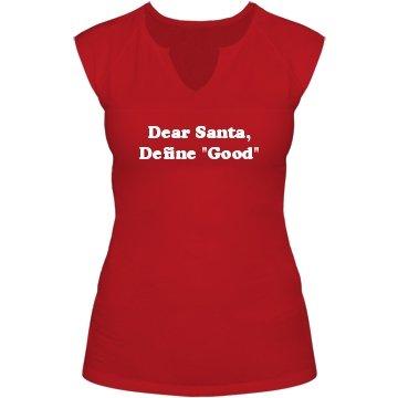 Dear Santa: Custom Junior Fit Slit V-Neck T-Shirt