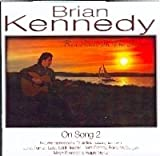 Brian Kennedy Red Sails in the Sunset: On Song 2